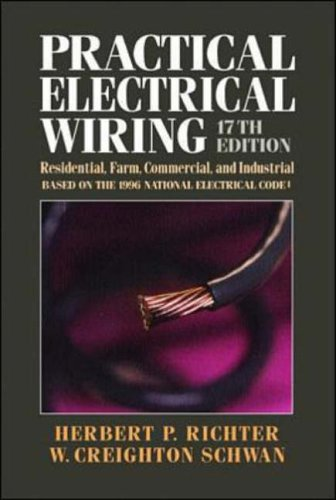 9780070523951: Practical Electrical Wiring: Residential, Farm, Commercial, and Industrial