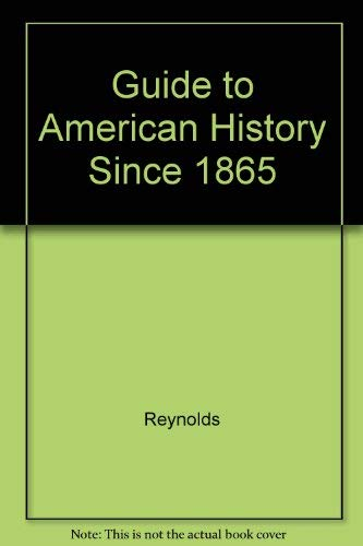 9780070523999: Guide to American History Since 1865