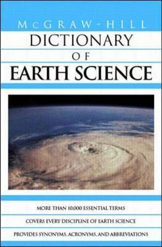 9780070524279: McGraw-Hill Dictionary of Earth Science