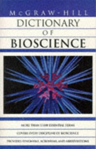 9780070524309: McGraw-Hill Dictionary of Bioscience