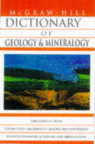 9780070524323: Dictionary of Geology and Mineralogy