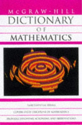 9780070524330: McGraw-Hill Dictionary of Mathematics