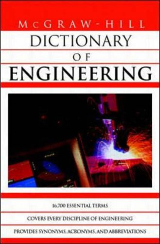 9780070524354: McGraw-Hill Dictionary of Engineering
