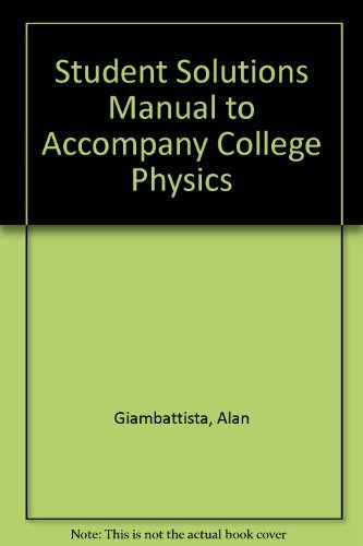 9780070524972: Student Solutions Manual to accompany College Physics