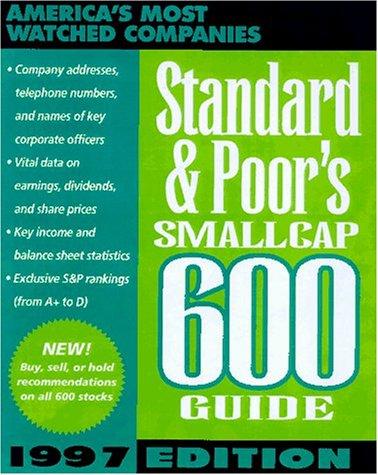 Standard & Poor's Smallcap 600 Guide 1997: Standard and Poor's