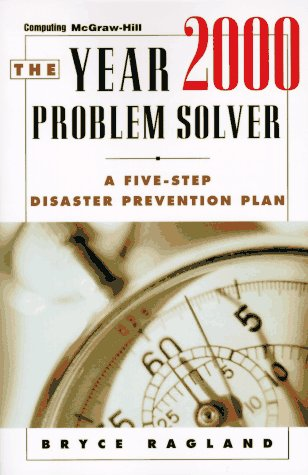 9780070525177: The Year 2000 Problem Solver: A Five-Step Disaster Prevention Plan