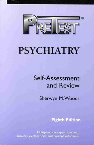 9780070525320: Psychiatry: Pretest Self-Assessment and Review