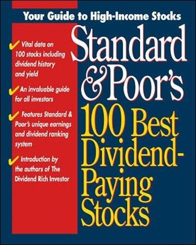 9780070525566: Standard & Poor's 100 Best Dividend-Paying Stocks