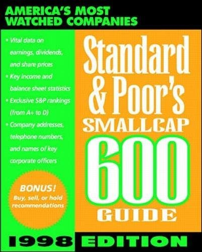 Standard & Poor's Smallcap 600 Guide: 1998: Standard and Poor's