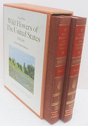 Wild Flowers of the United States, Vol. 3: Texas: Rickett, Harold William
