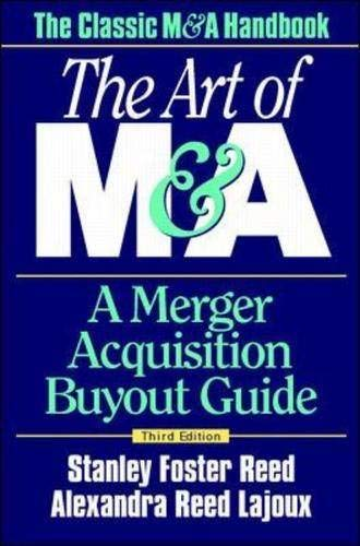 9780070526600: The Art of M&A: A Merger Acquisition Buyout Guide