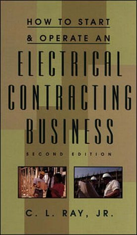 9780070526617: How to Start and Operate an Electrical Contracting Business Second 2nd Edition