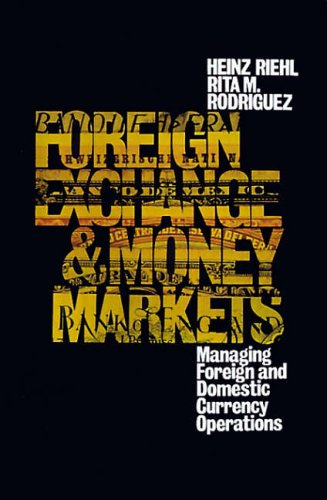 9780070526716: Foreign Exchange and Money Markets: Managing Foreign and Domestic Currency Operations