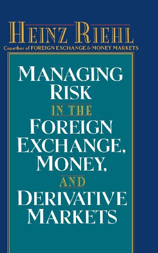 9780070526730: Managing Risk in the Foreign Exchange, Money and Derivative Markets