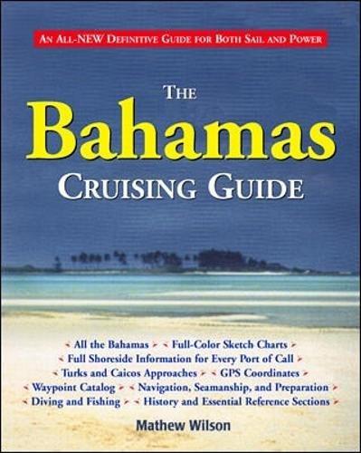 9780070526938: The Bahamas Cruising Guide