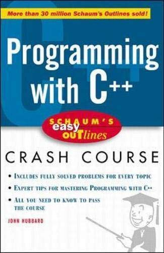 Schaum's Easy Outline: Programming with C++ (9780070527133) by John R. Hubbard