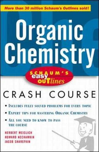 9780070527188: Schaum's Easy Outline of Organic Chemistry: Based on Schaum's Outline of Organic Chemistry by Herbert Meislich, Howard Nechamkin, and Jacob Sharefkin (Schaum's Easy Outlines)