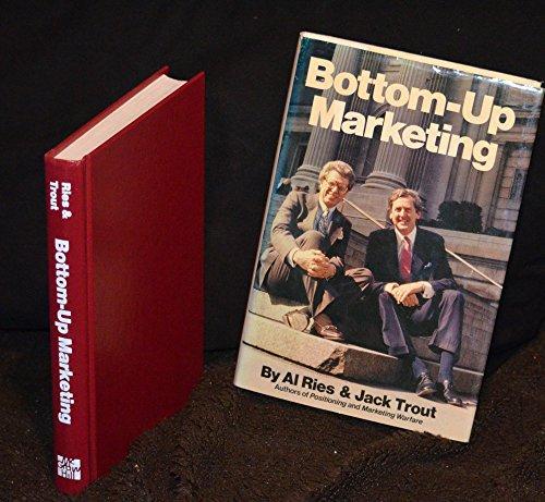 9780070527331: Bottom-up Marketing