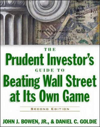 9780070527607: The Prudent Investor's Guide to Beating Wall Street at Its Own Game