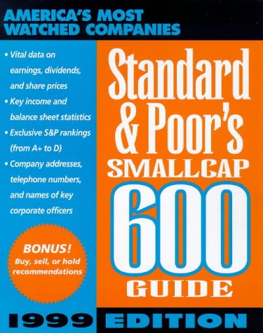 9780070527638: Standard & Poor's Smallcap 600 Guide: 1999 Edition