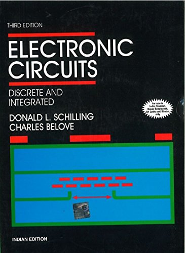 Electronic Circuits: Discrete and Integrated: Charles Belove,Donald Schilling,Raymond Saccardi,...