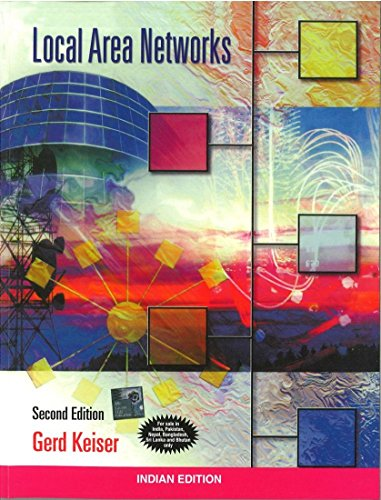 Local Area Networks (Second Edition): Gerd Keiser