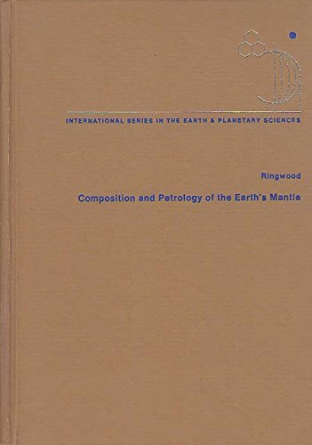 9780070529328: Composition and Petrology of the Earth's Mantle (McGraw-Hill international series in the earth and planetary sciences)