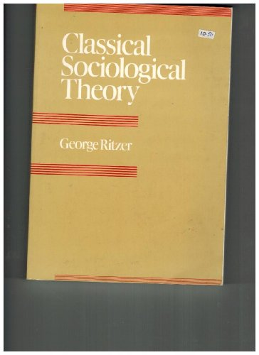 9780070529724: Classical Sociological Theory