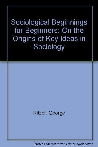 9780070529748: Sociological Beginnings: On The Origins of Key Ideas In Sociology