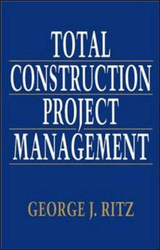 9780070529861: Total Construction Project Management