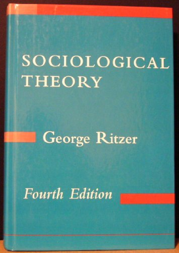 9780070530164: Sociological Theory