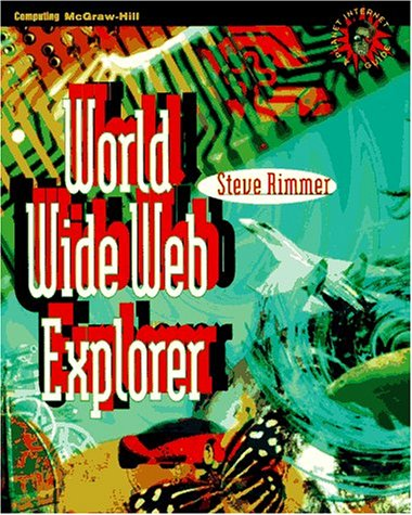 9780070530270: World Wide Web Explorer