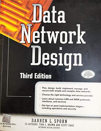 Data Network Design (Third Edition): Darren L. Spohn