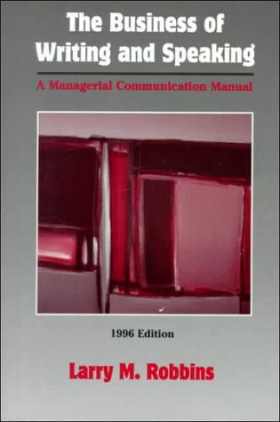 9780070530911: The Business of Writing and Speaking: A Managerial Communication Manual