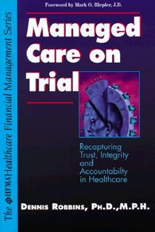 9780070530997: Managed Care on Trial (Hfma Healthcare Financial Management Series)