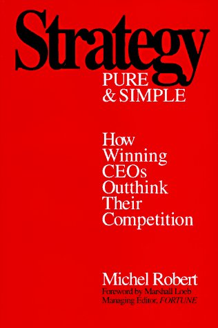 9780070531314: Strategy Pure and Simple