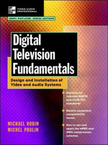 9780070531680: Digital Television Fundamentals: Design and Installation of Video and Audio Systems (McGraw-Hill Video/audio Engineering)