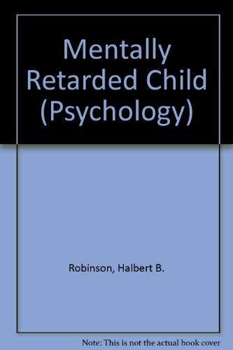 9780070532021: Mentally Retarded Child (Psychology)