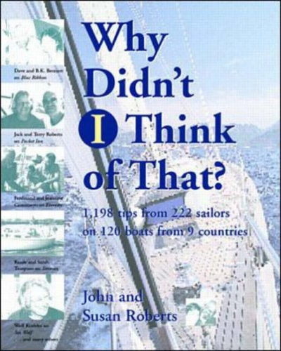 9780070532212: Why Didn't  I Think of That?: 1,198 Tips from 222 Sailors on 120 Boats from 9 Countries