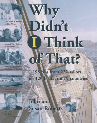 9780070532212: Why Didn't I Think of That? : 1,198 Tips from 222 Sailors on 120 Boats from 9 Countries