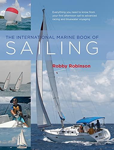 The International Marine Book of Sailing: Robinson, William