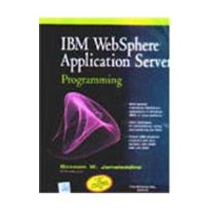 9780070532427: Ibm Websphere Application Server Programming