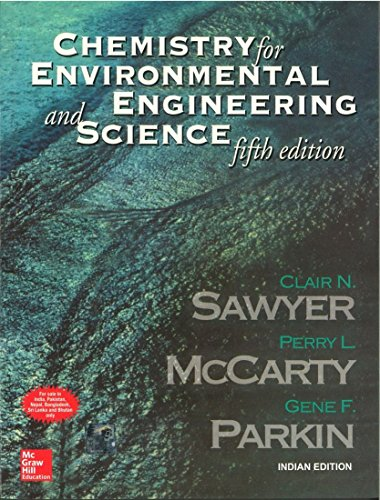 9780070532441: Chemistry for Environmental Engineering and Science--fifth edition-Tata McGraw-Hill Edition (The McGraw-Hill Series in Civil and Environmental Engineering)