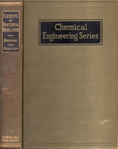9780070532694: Elements of Fractional Distillation (4th Ed. ) (Chemical Engineering Series)