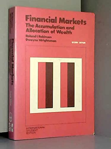 9780070532748: Financial Markets: The Accumulation and Allocation of Wealth (McGraw-Hill Series in Finance)