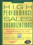 9780070532991: High Performance Sales Organizations: Creating Competitive Advantage In The Global Marketplace