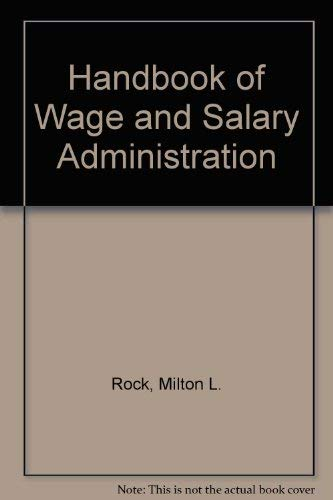 9780070533486: Handbook of Wage and Salary Administration