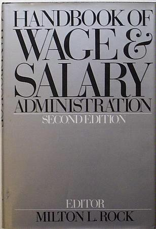 9780070533493: Handbook of Wage and Salary Administration