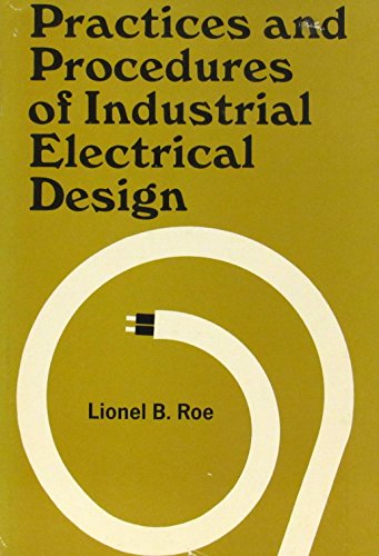 9780070533905: Practices and Procedures of Industrial Electrical Design,