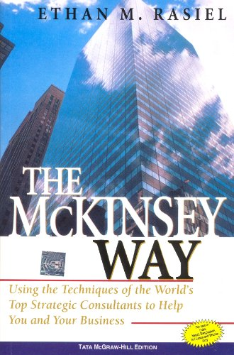 9780070534070: The McKinsey Way: Using The Techniques Of The World's Top Strategic Consultants To Help You And Your Business